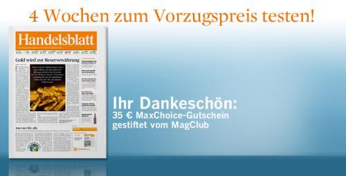 Handelsblatt für 34,90€ mit 35€ MaxChoice Gutschein