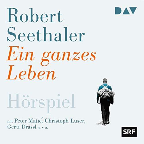 """Kostenloses Hörspiel """"Ein ganzes Leben"""" von Robert Seethaler (DAV) zum Download"""