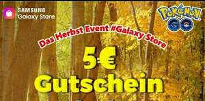 Galaxy Store Pokémon Go 5€ Rabatt (nur Samsung Geräte)