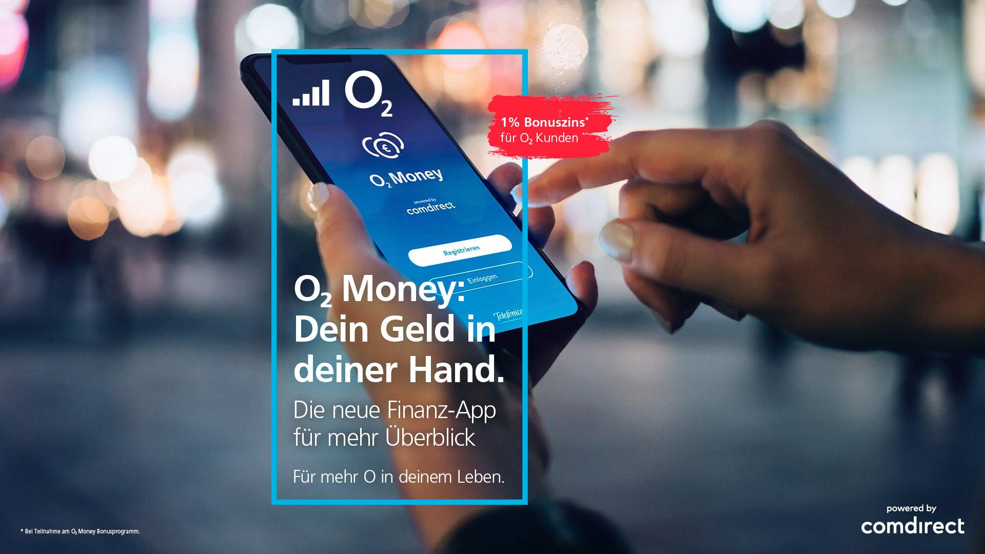 [Freebie o2 Kunden] 1% Zinsen (bzw. 2%) auf Guthaben des eigenen Girokontos bei Nutzung der o2 money App
