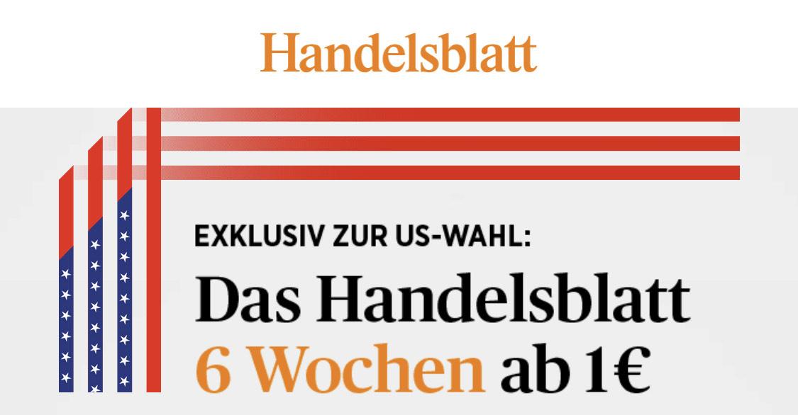 Handelsblatt Onlinezugang 6 Wochen für 1€