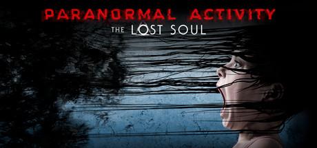 Paranormal Activity: the lost Soul [VR kompatibel]