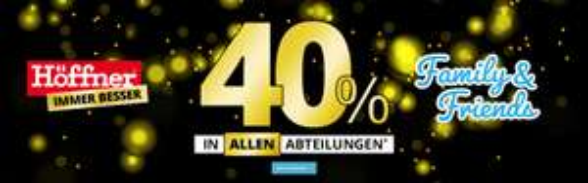 40% Rabatt bei Möbelhaus Höffner (online&offline)