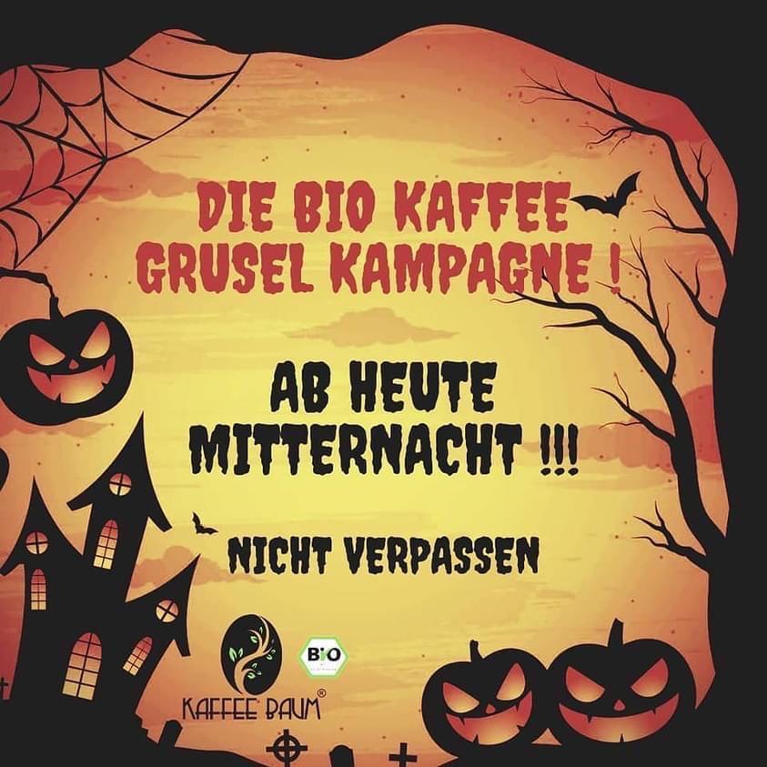 [Kaffeebaum] Halloween Aktion Bio Kaffee Zertifiziert