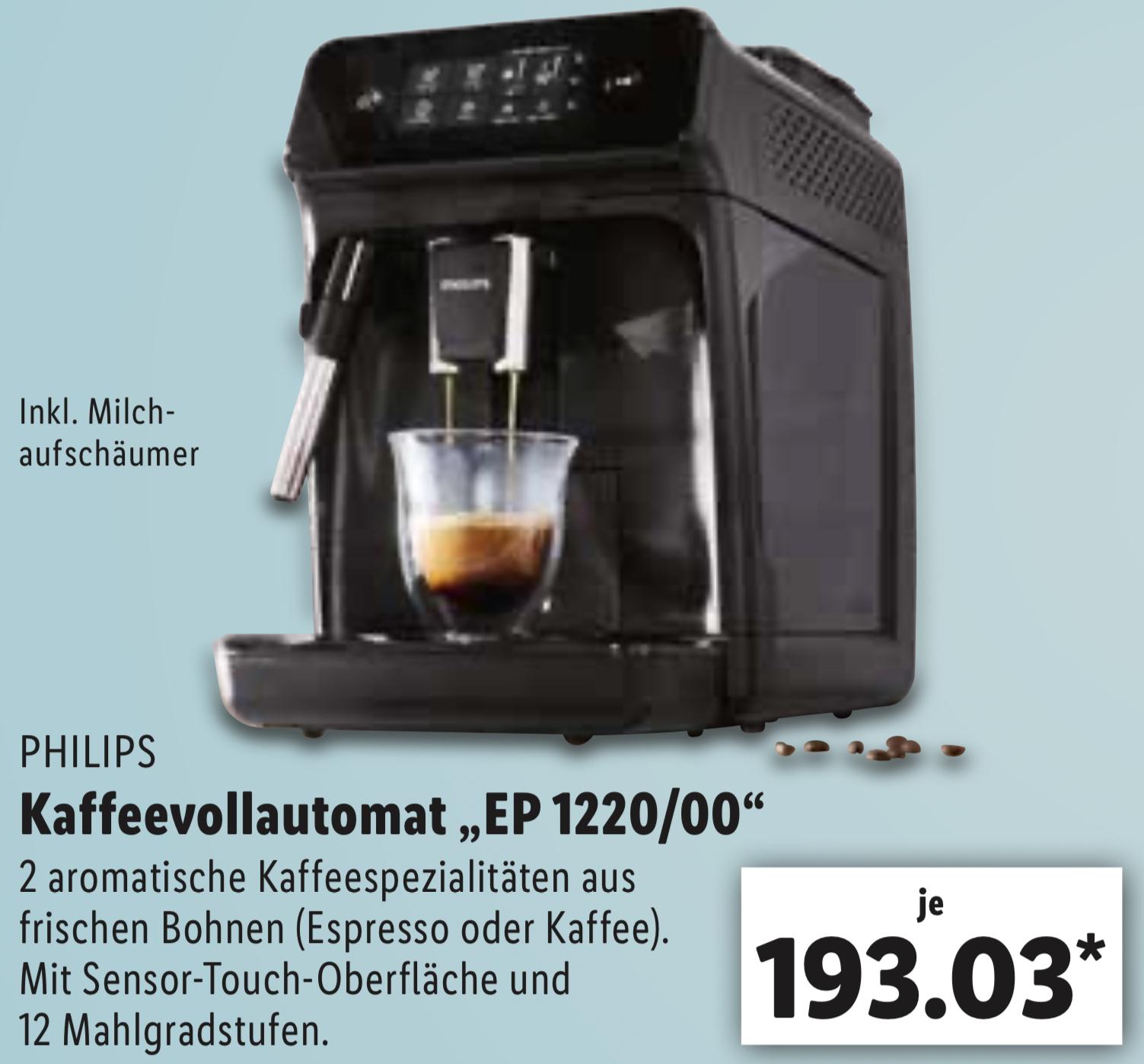 [Lokal LIDL] PHILIPS Kaffeevollautomat EP1220/00 mit herausnehmbarer Brühgruppe für 188,03€ - ab 09.11. Frankfurt M. / 12.11. Nürnberg usw.