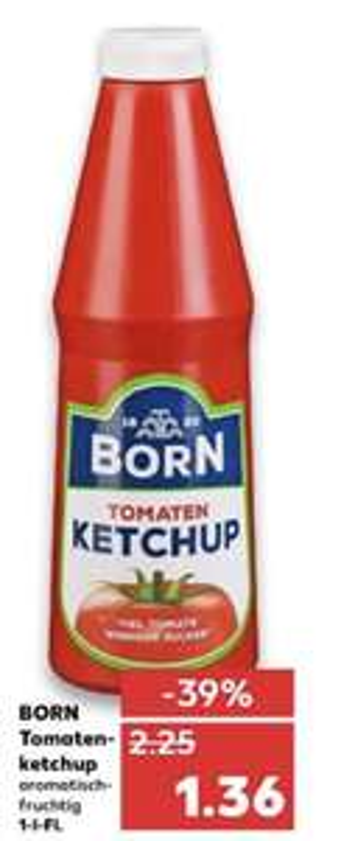 BORN Tomaten Ketchup 1L Flasche Kaufland