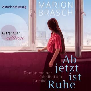 """Kostenloses Hörbuch """"Ab jetzt ist Ruhe - Roman meiner fabelhaften Familie"""" (Marion Brasch) vom Argon-Verlag im mp3-Format"""