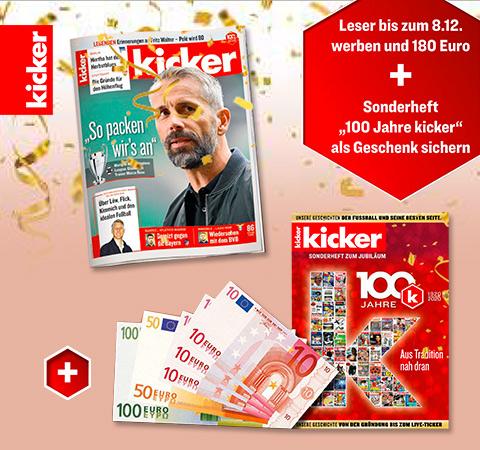 Kicker Abo für 12 Monate (104 Ausgaben) für 230,40 Euro mit einem 180,00 Euro Verrechnungsscheck und das Sonderheft 100 Jahre Kicker