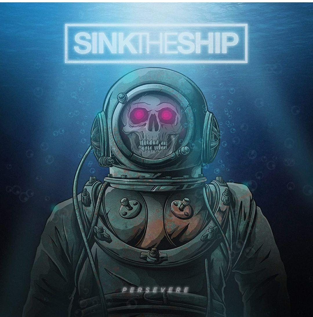 Sink The Ship - Persevere (Vinyl LP)