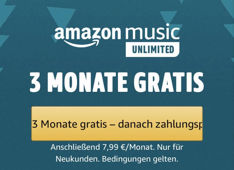 Amazon Music Unlimited [Neukunden] - 3 Monate kostenlos - jederzeit kündbar!