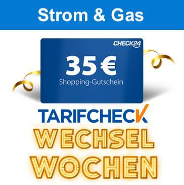 35€ CHECK24 Shopping Gutschein für Strom- & Gasabschluss via Tarifcheck