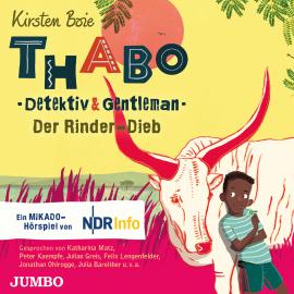 Thabo - Detektiv & Gentleman: Der Rinder Dieb - gratis Kinderhörspiel