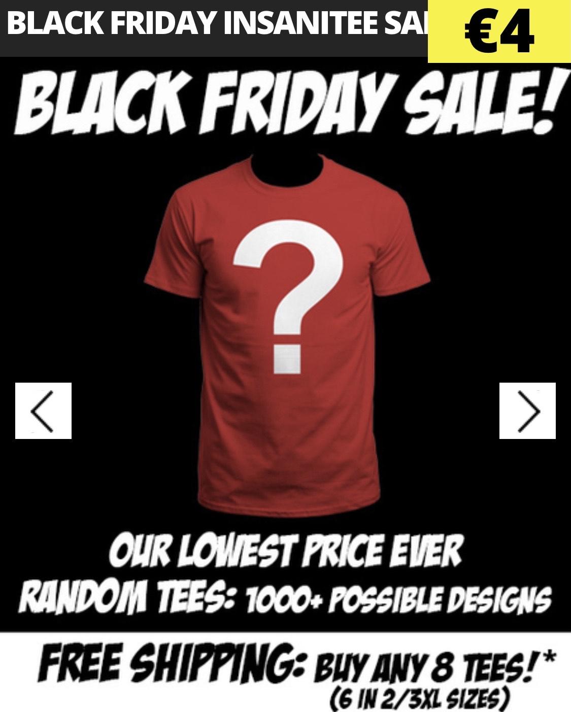 Qwertee Insanitee Sale Random Shirt - 4€ - Black Friday Auswahl - 3€ - Cyber Monday Auswahl - 2 € [VSKfrei ab 6/8 Stk] + Maske