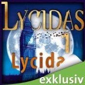 [audible] Laing 1: Lycidas von Autor: Christoph Marzi + 3 weitere gratis Hörbücher