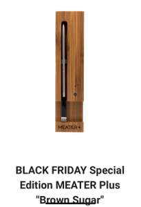 Meater + Brown Sugar - Black Friday Special Edition