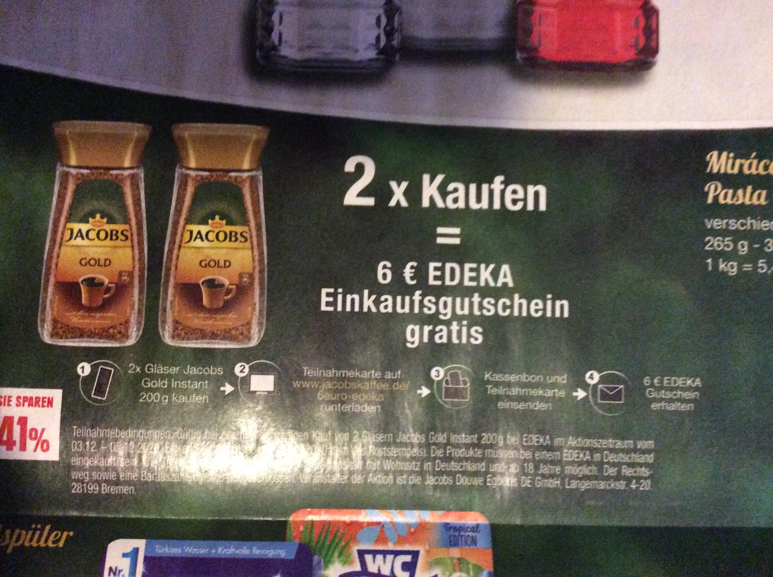 [EDEKA] Jacobs Gold für 3,92€ dazu Aktion: 2 Gläser kaufen und 6€ Edeka Gutschein erhalten