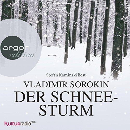 """Gratis / kostenlos: Argon-Hörbuch »Vladimir Sorokin•Der Schneesturm« (Lesung von Stefan Kaminski)"""" als mp3s (339 MB / 5 h 44 min.)"""