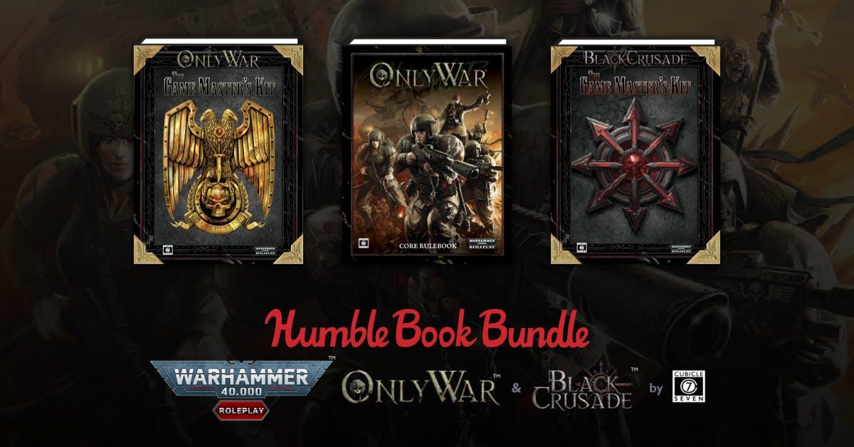 Humble Bundle Books: RPG Warhammer 40.000 Only War + Black Crusade
