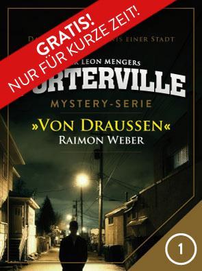 [Kindle, Kobo, Textunes] eBook: Porterville - Folge 1: Von Draußen (Fortsetzung vom Darkside Park)