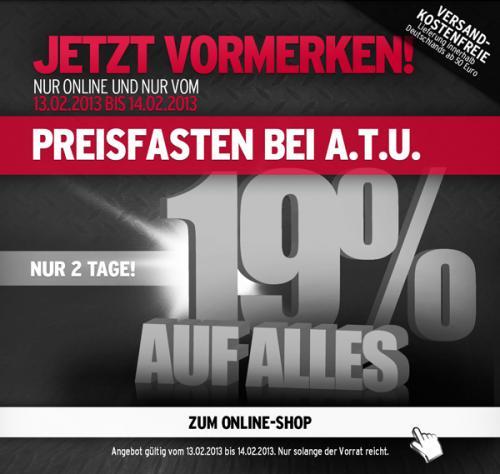ATU Online-Shop - 19% auf alles vom 13.02.-14.02.
