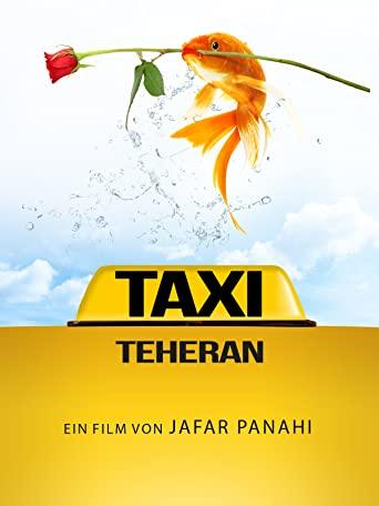 «Taxi Teheran» – Preisgekröntes Drama aus dem Iran kostenlos im Stream (SRF)