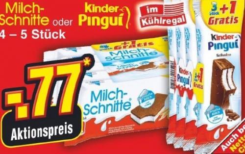 Kinder Pingui (4er) und Milchschnitte (5er) für 0,77€ @ Netto