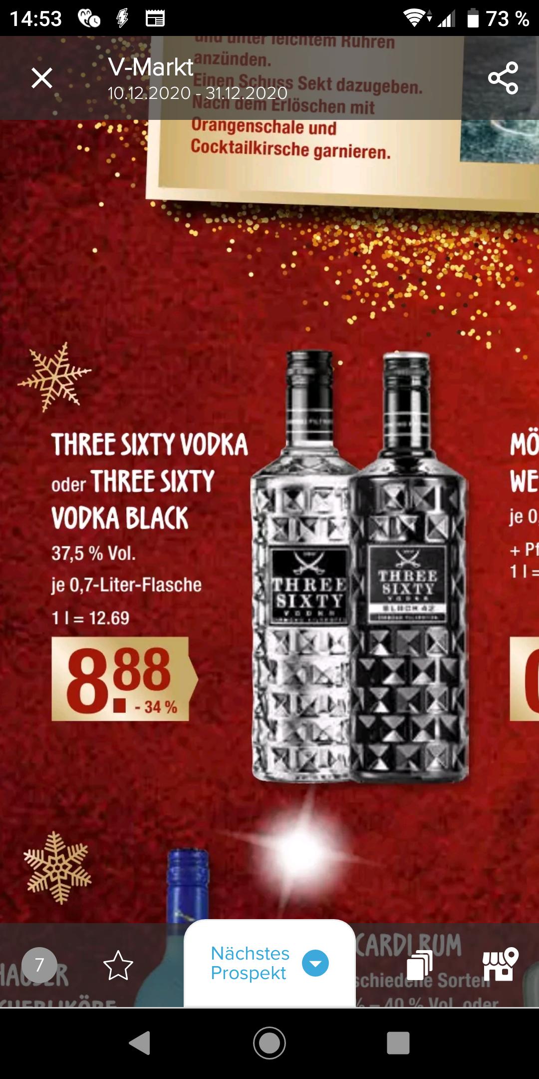 (lokal) Vmarkt - Three Sixty Vodka 0,7l Normal und Black 8,88€