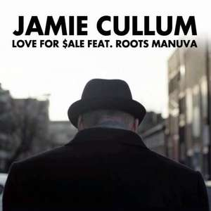 Jamie Cullum - Love for $ale feat. Roots Manuva Mp3 für lau