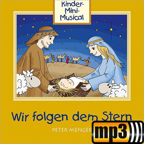"""Gratis Kinder-Mini-Musical """"Wir folgen dem Stern"""" [MP3-Version] im Gerth.de-Adventskalender"""