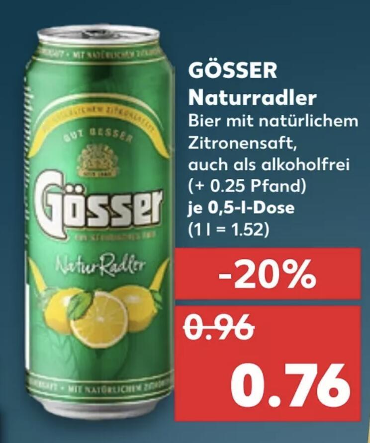 Gösser Naturradler oder Natur Radler alkoholfrei je 500ml Dose für 0,76€ [Kaufland]