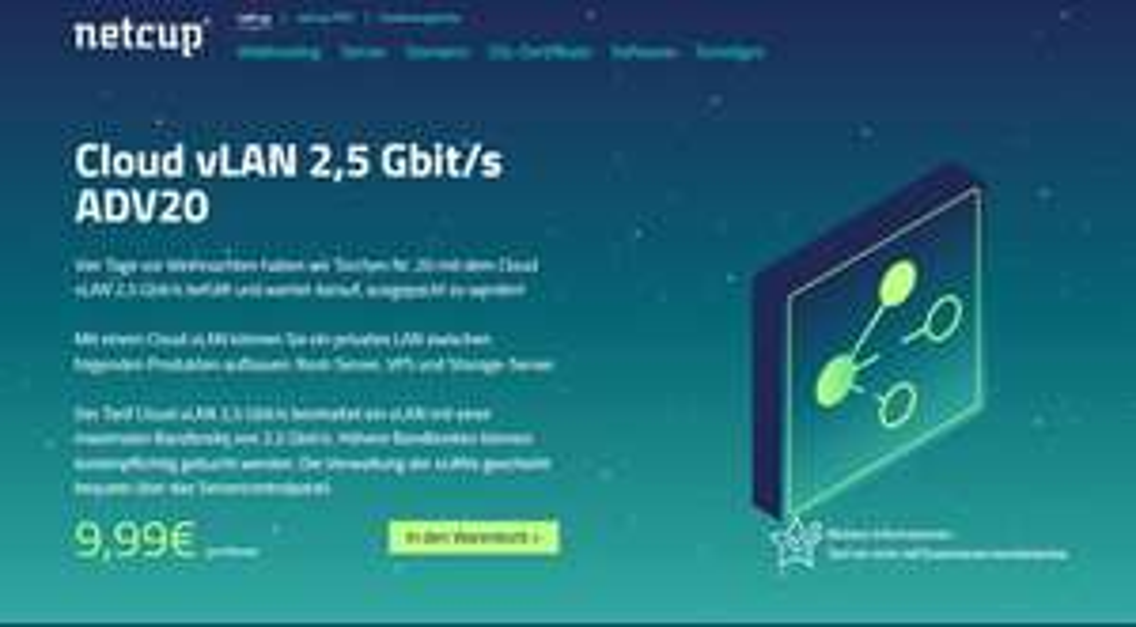 [netcup] Cloud vLAN 2,5 Gbit/s ADV20 für 9,99 €/Mon; 0€ Einrichtungsgebühr