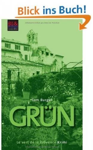 Kindle eBook 0,00 EUR statt 6,60 EUR: Grün. Le vert de la Provence. Nur 16./17.02.2013