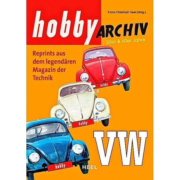 Hobby Archiv VW - Reprint aus dem legendären Magazin der Technik 1953–1970 (Deutsch) für 4,99 Euro [Jokers-Blitzangebot]