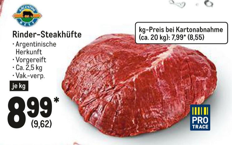 [Metro] Argentinische Rinder Steakhüfte 9,62/Kg