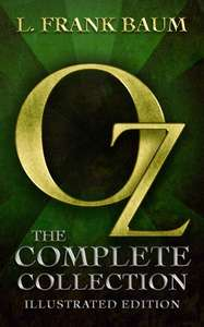 Oz: The Complete Collection (Illustrated) (Englisch) (Kindle)