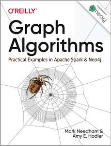 E-Book - Graph Algorithms: Practical Examples in Apache Spark and Neo4j