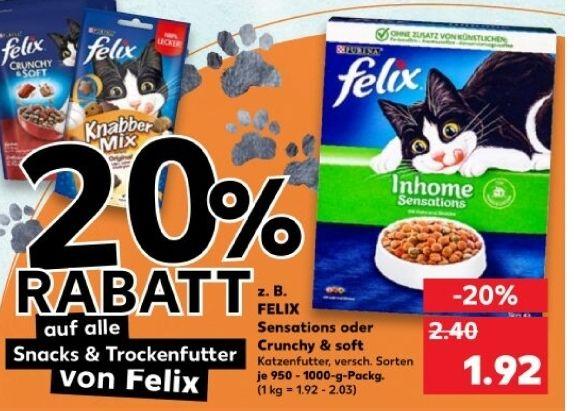 KAUFLAND 20% Aktionen Nr. 2 - z.B. 20% auf Felix Tiernahrung (Trockenfutter und Snacks) und Protein Produkte