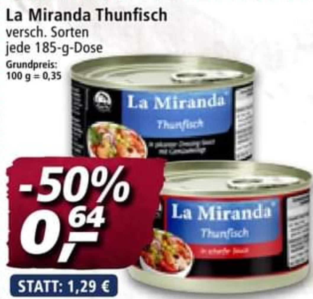 La Miranda Thunfisch verschiedene Sorten jede 185g Dose zum halben Preis bei Real