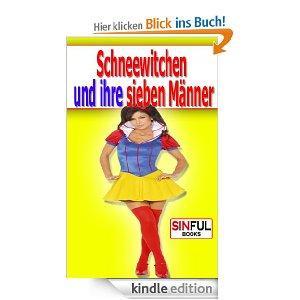 """Schneewitchen und ihre sieben Männer """"ein erotisches Gruppensex Märchen"""" [Kindle Edition] @Amazon"""