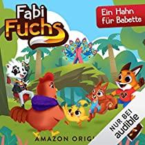 [Sammeldeal] Fabi Fuchs 1 - 8, 2 neue Folgen, Kostenlose Hörspiele für Kinder, Audible ohne Abo