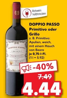 [Kaufland] nur 22.01 + 23.01 Doppio Passo Primitivo Rotwein oder Grillo Weisswein zu 4,44€
