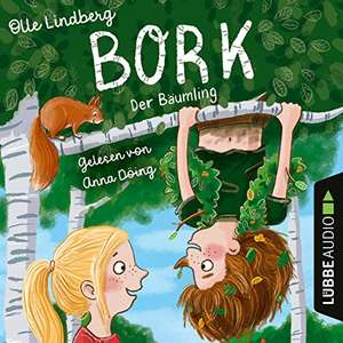 Bork - Der Bäumling - gratis Hörbuch