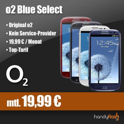 Samsung Galaxy S3 mit o2 Blue Select (19,99€/Monat) für 199€