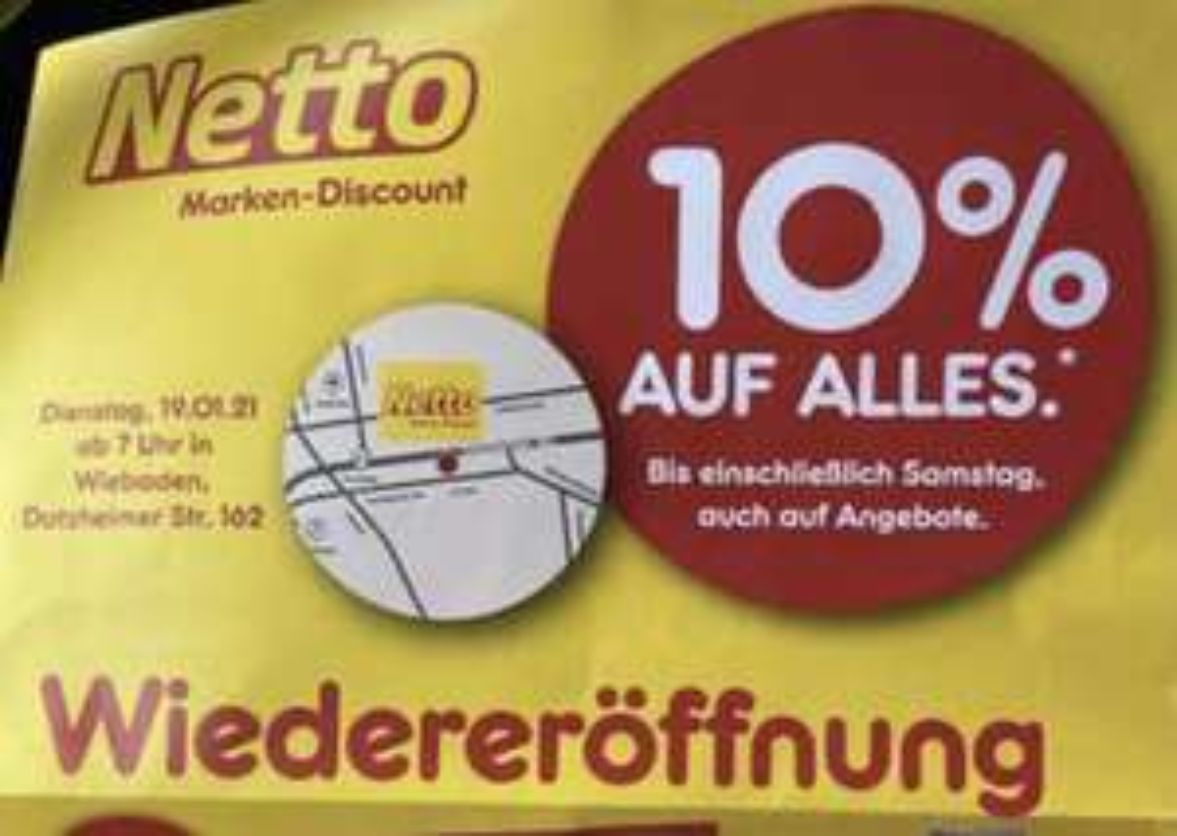 Lokal Wiesbaden NETTO MD - 10% auf alles zur Wiedereröffnung