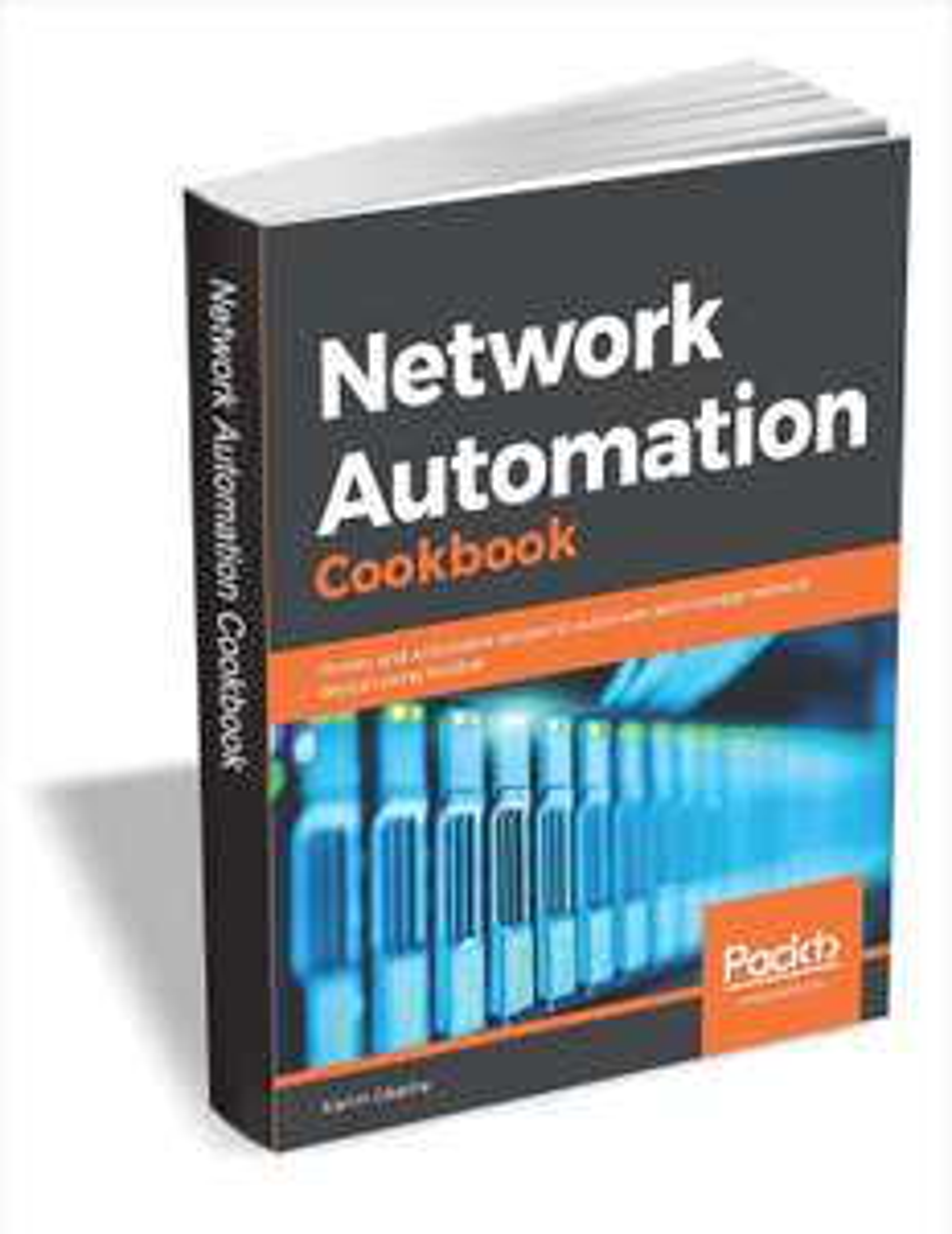 [PDF] [eBook] Network Automation Cookbook ($27.99 Value) FREE [Englisch] [kostenlos]