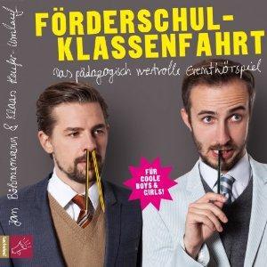 Förderschulklassenfahrt: Eventhörspiel (Jan Böhmermann & Klaas Heufer-Umlauf)
