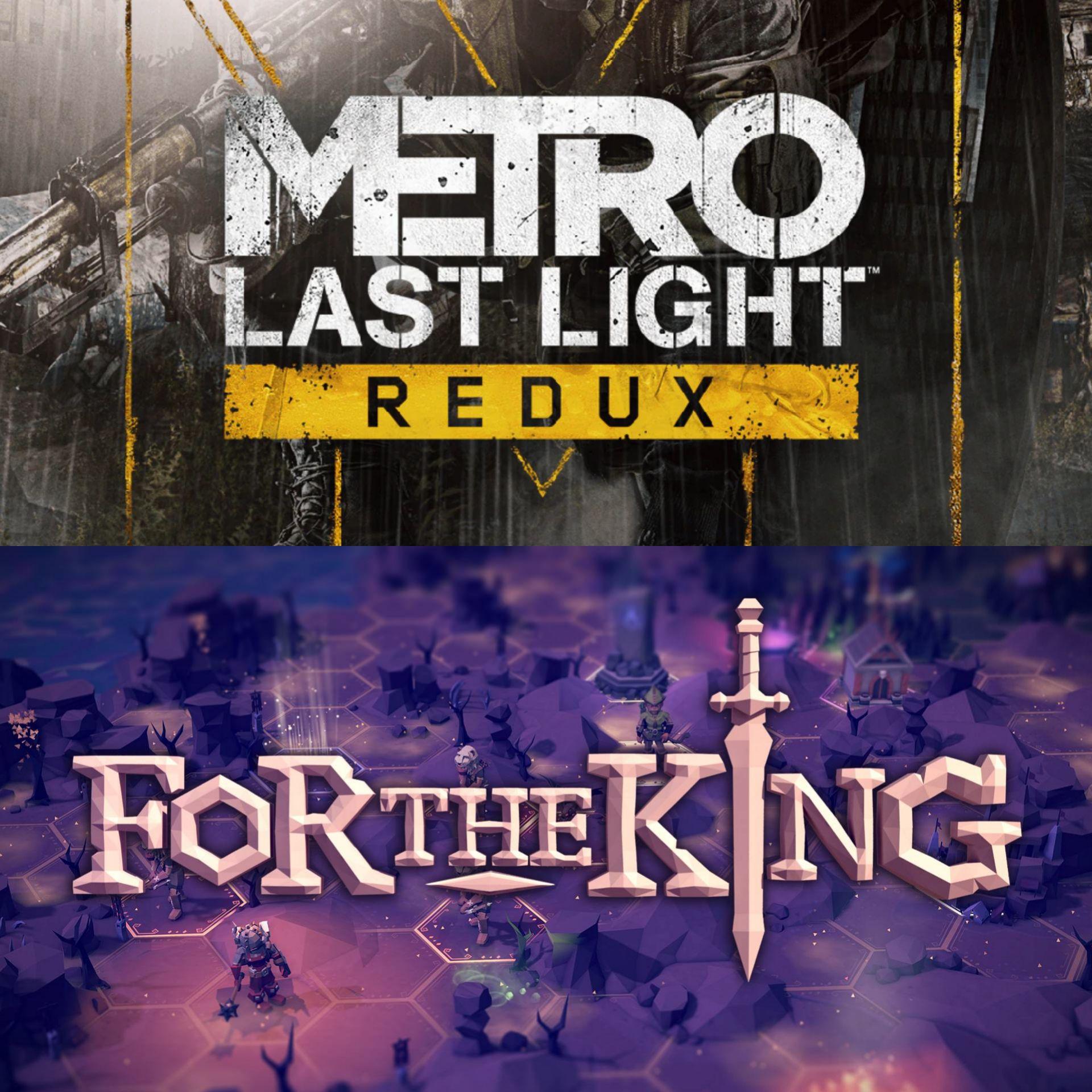 Metro: Last Light Redux & For The King - Kostenlos via Epic Games (04.02 - 11.02)