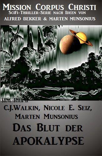 [Amazon Kindle Edition] Gratisbuch: Das Blut der Apokalypse - Band 1 (Mission Corpus Christi)