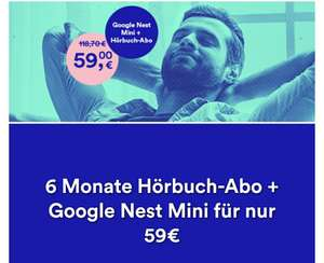 [THALIA] 6 Monate Hörbuch-Abo + Google Nest Mini für nur 59€