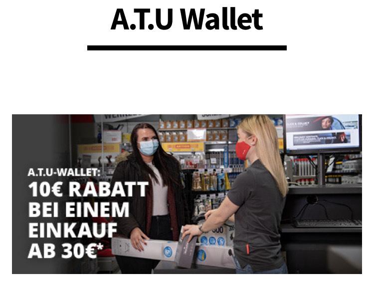 10€ Ersparnis ab 30€ Einkaufswert bei A.T.U (Wallet)
